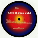 Keep It Deep Vol 3 (Vincent Inc/Jorge Savoretti/Rune Lindbaek/Frisvold mixes)