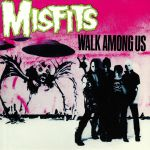 Walk Among Us (reissue)
