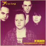 In Heaven: Live At The Emerson College 1987 FM Broadcast