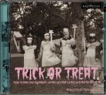 Trick Or Treat: Music To Scare Your Neighbours Vintage 45s From Lux & Ivy's Haunted Basement