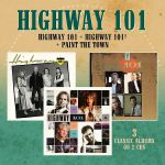 Highway 101/Highway 101 2/Paint The Town