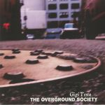 The Overground Society