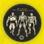 We Control The Transmission 2 EP