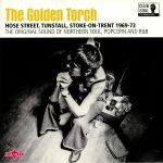 The Golden Torch: Hose Street Tunstall Stoke On Trent 1969-73