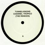 Channel Tropico: The Remixes