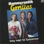 Why Wait 'Til Tomorrow 1974-1981