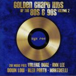 Golden Chart Hits Of The 80s & 90s Vol 2