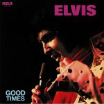 Good Times (45th Anniversary Edition) (reissue)