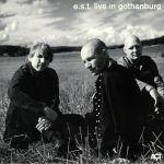 EST Live In Gothenburg