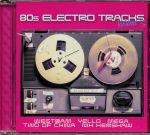 80s Electro Tracks Volume 3