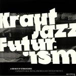 Kraut Jazz Futurism