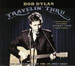 Travelin' Thru 1967 - 1969: The Bootleg Series Vol 15