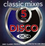 DMC Classic Mixes Disco Volume 5 (strictly DJ only)