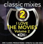 DMC Classic Mixes: I Love The Movies Vol 1 (Strictly DJ Only)