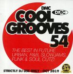 Cool Grooves 54: The Best In Future Urban R&B Slowjams Funk & Soul Cutz! (Strictly DJ Only)