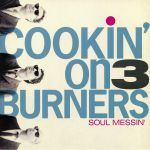 Soul Messin' (10th Anniversary Edition)