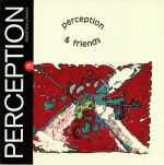 Perception & Friends (reissue)