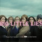 Big Little Lies: Music From Season 2 Of The HBO Limited Series (Soundtrack)