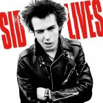 Sid Lives (reissue) (Record Store Day Black Friday 2019)