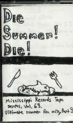 Die Summer! Die!