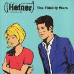 The Fidelity Wars (reissue)