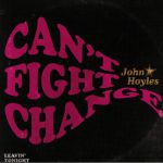 Can't Fight Change