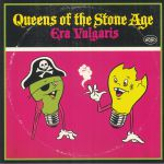Era Vulgaris (reissue)