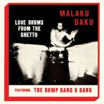 Love Drums From The Ghetto
