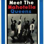 Meet The Mahotella Queens