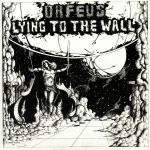 Lying To The Wall (reissue)