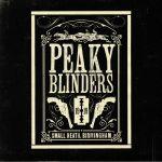 Peaky Blinders Series 1-5 (Soundtrack)