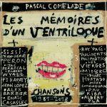 Les Memoires D'un Ventriloque: Chansons 1981-2018