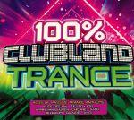 100% Clubland Trance