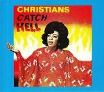 Christians Catch Hell: Gospel Roots 1976-79