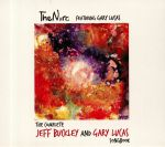 The Complete Jeff Buckley & Gary Lucas Songbook