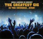 Music Legends in Concert: The Greatest Gig In The Universe Ever!