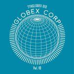 Globex Corp Volume 10 (remixes)