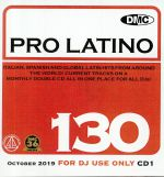 DMC Pro Latino 130: Italian Spanish & Global Latin Hits From Around The World (Strictly DJ Only)