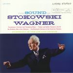 The Sound Of Stokowski & Wagner (remastered)