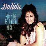 Son Nom Est Dalida/Miguel (reissue)