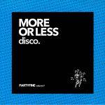 More Or Less Disco: Partyfine Vol V