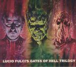 Lucio Fulci's Gates Of Hell Trilogy