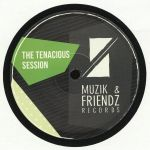 The Tenacious Session