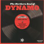 The Northern Soul Of Dynamo