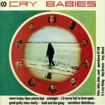 Cry Babies (remastered)