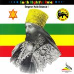 Earth Rightful Ruler: Emporer Haile Selassie I