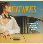 Heatwaves 3
