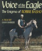 Voice Of The Eagle: The Enigma Of Robbie Basho