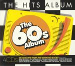 The Hits Album: The 60's Album