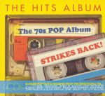 The Hits Album: The 70s Pop Album Strikes Back